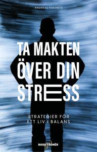 Bok - Ta makten över din stress - Strategier för ett liv i balans